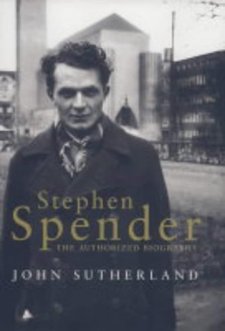9780670883035: Stephen Spender: The Authorized Biography