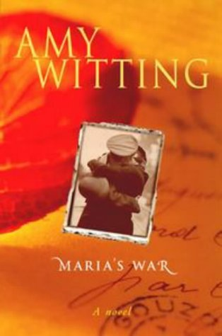 Maria's War: Whiting, Amy