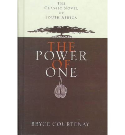 The Power of One (0670883131) by Bryce Courtenay