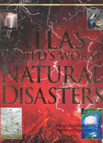 9780670883301: The Atlas of the World's Worst Natural Disasters