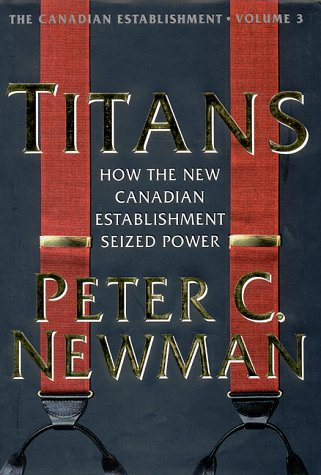 9780670883363: Titans: How the New Canadian E