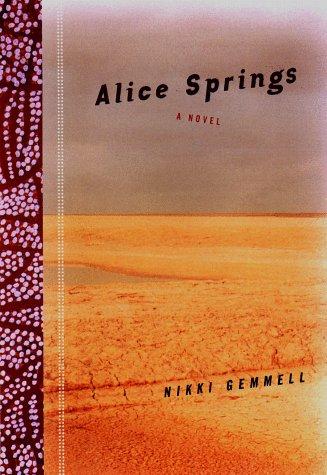 9780670883479: Alice Springs