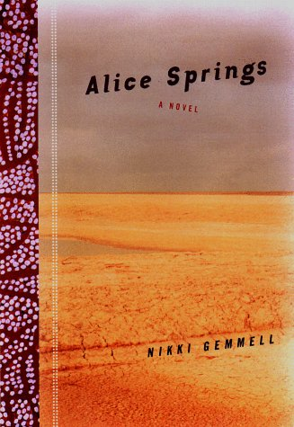 9780670883479: Alice Springs: A Novel