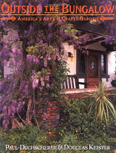 9780670883554: Outside the Bungalow: America's Arts and Crafts Garden
