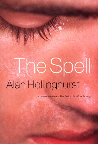 The Spell: Hollinghurst, Alan