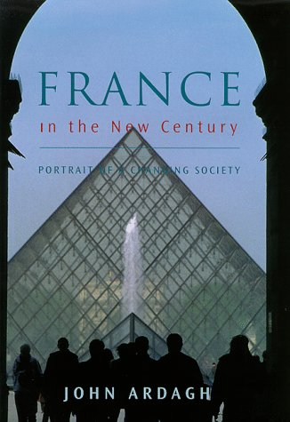 9780670883608: France in the New Century: Portrait of a Changing Society