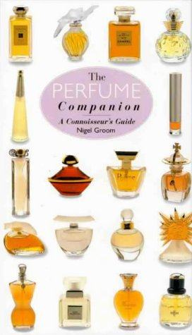 9780670884001: The Perfume Companion: A Connoisseur's Guide