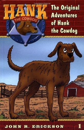 Hank the Cowdog: The Original Adventures of: Erickson, John R.