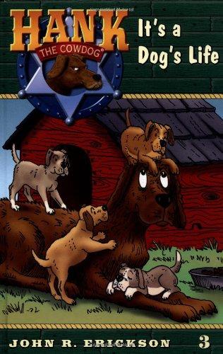 9780670884100: It's a Dog's Life #3 (Hank the Cowdog)