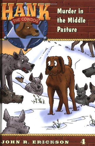 9780670884117: Murder in the Middle Pasture #4 (Hank the Cowdog)