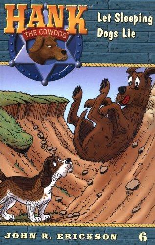 9780670884131: Hank the Cowdog 06: Let Sleeping Dogs Lie