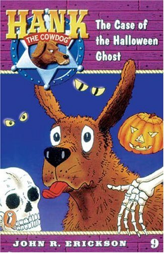 9780670884162: The Case of the Halloween Ghost #9 (Hank the Cowdog)