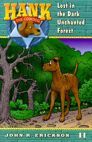 9780670884186: Lost in the Dark Enchanted Forest #11 (Hank the Cowdog)