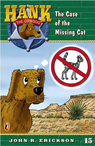 9780670884223: The Case of the Missing Cat #15 (Hank the Cowdog)