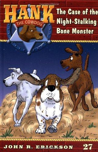 9780670884346: The Case of the Night-Stalking Bone Monster #27 (Hank the Cowdog)
