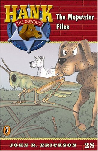 9780670884353: The Mopwater Files #28 (Hank the Cowdog)