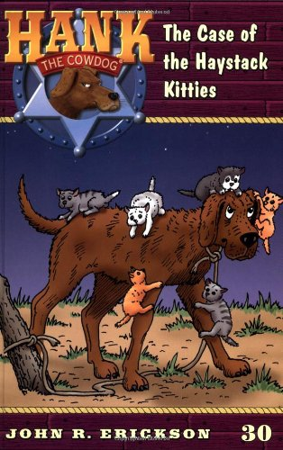 9780670884377: The Case of the Haystack Kitties (Hank the Cowdog 30)