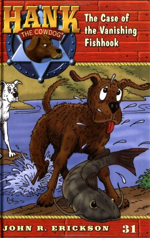 9780670884384: The Case of the Vanishing Fishhook (Hank the Cowdog 31)