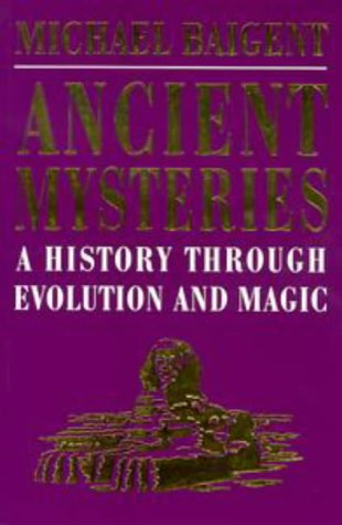 9780670884438: Ancient Mysteries: A History Through Evolution and Magic