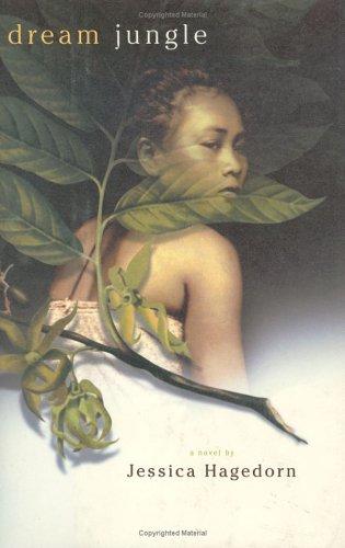 Dream Jungle: Hagedorn, Jessica