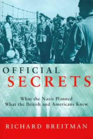 9780670884681: Official Secrets: What the Nazis Planned, What the British and Americans Knew