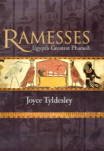 9780670884872: Ramesses: Egypt's Greatest Pharaoh