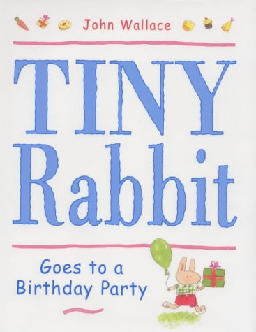 9780670885084: Tiny Rabbit Goes to a Birthday Party (Viking Kestrel picture books)