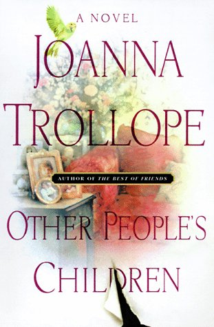 OTHER PEOPLE'S CHILDREN. (SIGNED).: Trollope, Joanna.
