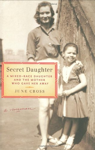 9780670885558: Secret Daughter: A Mixed-Race Daughter and the Mother Who Gave Her Away
