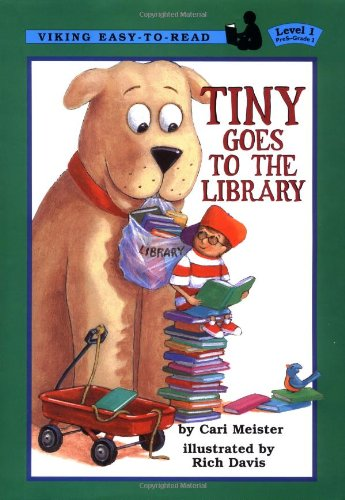 9780670885565: Tiny Goes to the Library (A Viking easy-to-read)