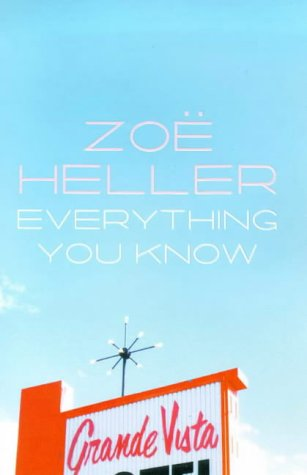 Everything You Know: Zoe Heller