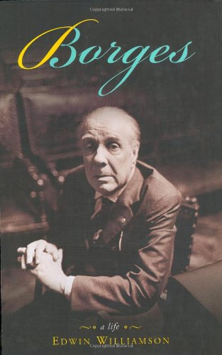 9780670885794: Borges: A Life