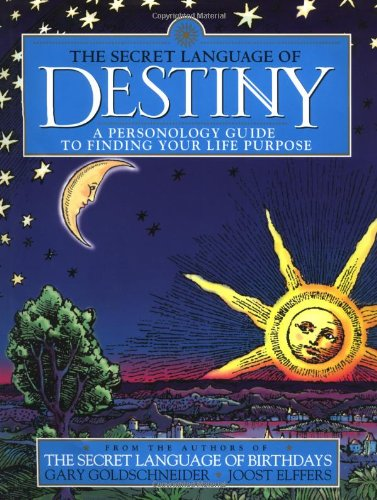 9780670885978: The Secret Language of Destiny: A Personology Guide to Finding Your Life Purpose