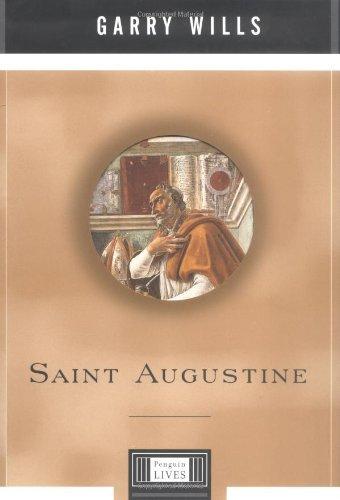Saint Augustine: A Penguin Life (Penguin Lives): Wills, Garry