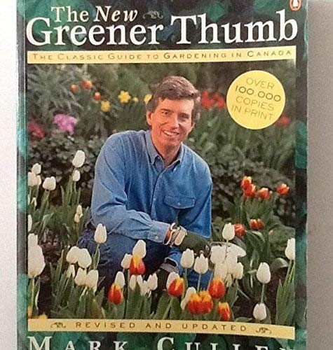 9780670886210: The New Greener Thumb : The Classic Guide to Gardening in Canada