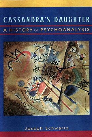 9780670886234: Cassandra's Daughter: A History of Psychoanalysis