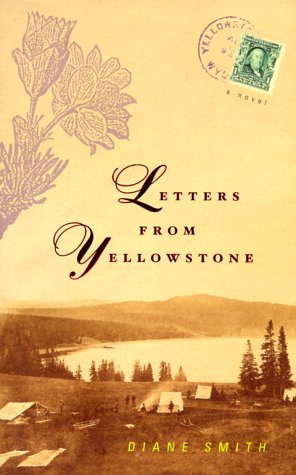 9780670886319: Letters from Yellowstone