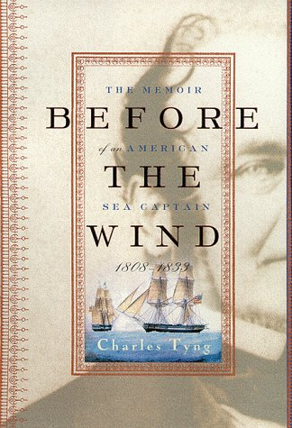 9780670886326: Before the Wind: The Memoir of an American Sea Captain, 1808-1833