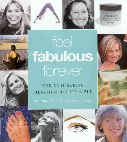 9780670887019: Feel Fabulous Forever