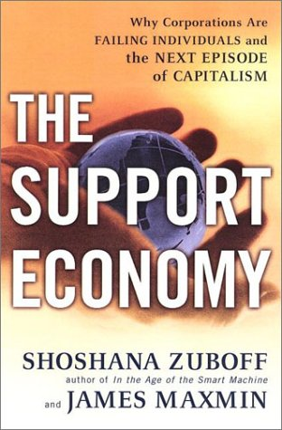 9780670887361: The Support Economy: Why Corporations Are Failing Individuals and The Next Episode of Capitalism