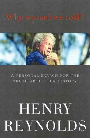9780670887415: Why Weren't We Told?: A Personal Search for the Truth about Our History