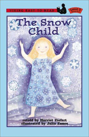 9780670887484: The Snow Child (A Viking easy-to-read)