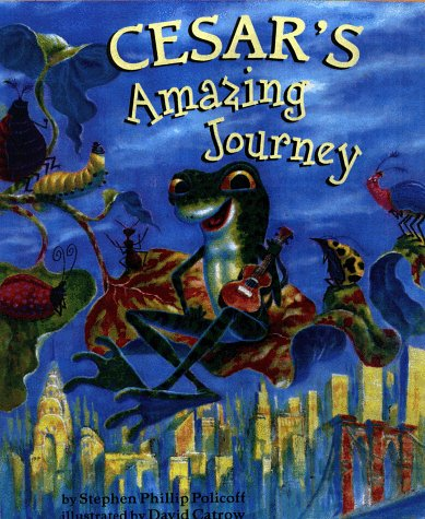 Cesar's Amazing Journey (signed): Policoff, Stephen Philip