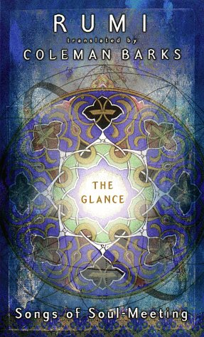 9780670887552: The Glance: A Vision of Rumi