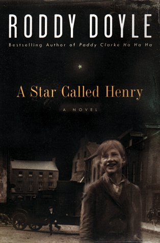 9780670887576: A Star Called Henry (Last Roundup)