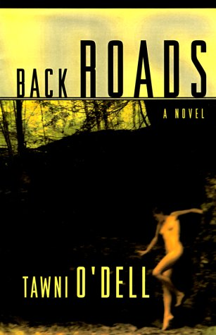 BACK ROADS (Signed First Edition): Tawni O'Dell