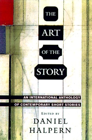 9780670887613: The Art of the Story : An International Anthology of Contemporary Short Stories