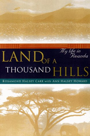 9780670887804: Land of a Thousand Hills: My Life in Rwanda