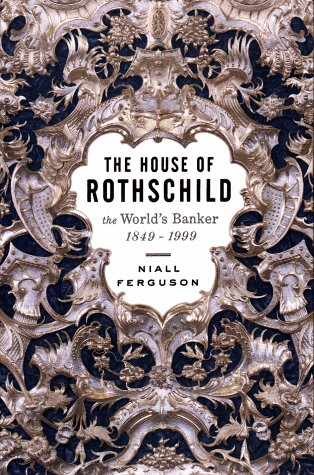 9780670887941: The House of Rothschild: The World's Banker, 1849-1999