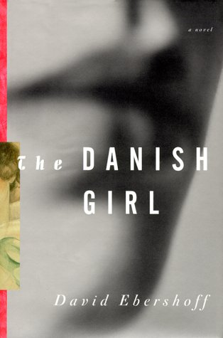 The Danish Girl - 1st Edition/1st Printing